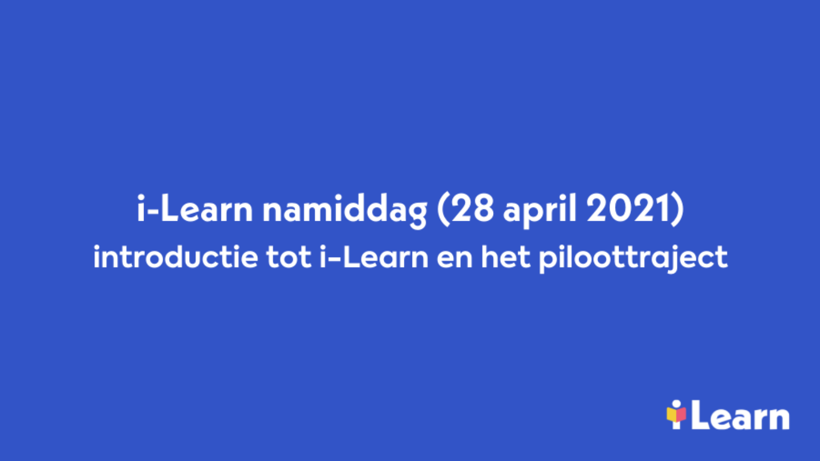 Video introductie i-Learn namiddag